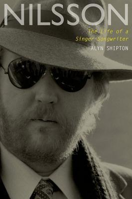 Nilsson The Life of a Singer-Songwriter