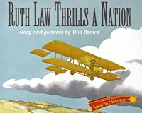 Houghton Mifflin Reading Intervention: Soar to Success Student Book Level 6 Wk 7 Ruth Law Thrills a Nation
