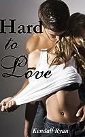 Hard to Love (Hard to Love #1)