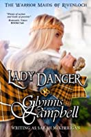 Lady Danger (The Warrior Maids of Rivenloch, #1)