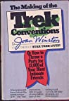 The Making of the Trek Conventions: Or, How to Throw a Party for 12,000 of Your Most Intimate Friends