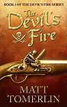 The Devil's Fire by Matt Tomerlin