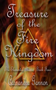 Treasure of the Fire Kingdom (Elemental Phases, #4)