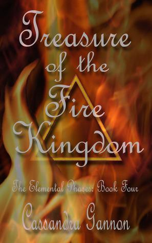 Treasure Of The FIre Kingdom by Cassandra Gannon