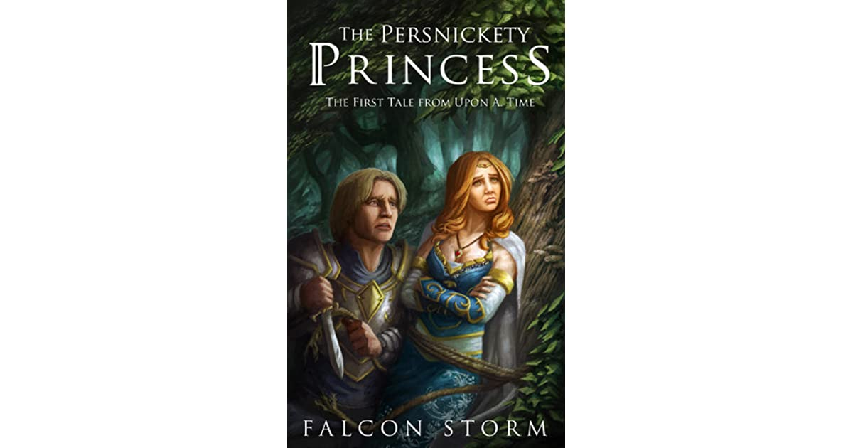 76d054c1b1c1 The Persnickety Princess by Falcon Storm