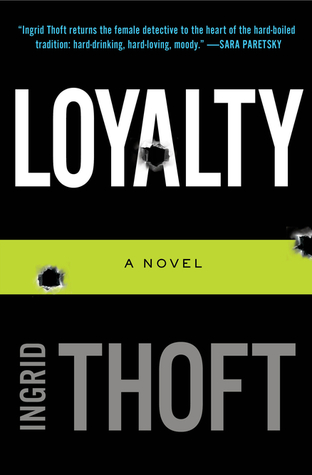 Loyalty by Ingrid Thoft