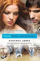 Death, Doom, and Detention (Darklight, #2)