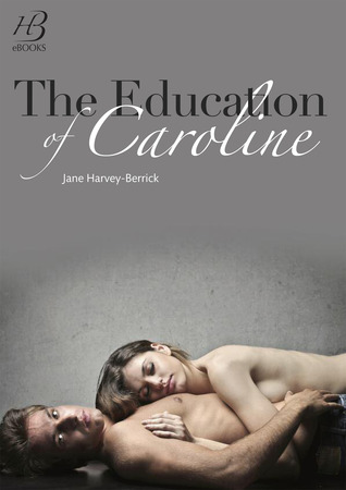 The Education of Caroline