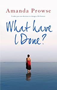 What Have I Done? (No Greater Love #2)