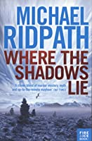 Where the Shadows Lie (Fire & Ice, #1)