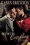 Worth Everything (Worth It, #4)