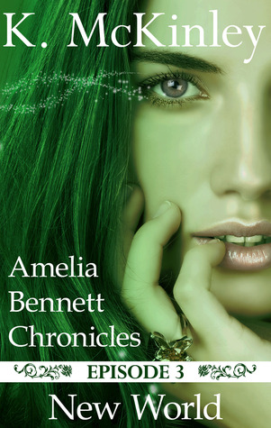 New World (The Amelia Bennett Chronicles, #3)