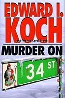 Murder on 34th Street (Edward Koch, #3)