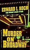 Murder on Broadway (Edward Koch, #2)