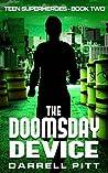 The Doomsday Device (Teen Superheroes #2)