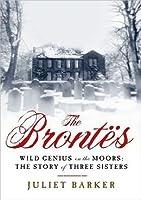 The Brontës: Wild Genius on the Moors