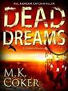 Dead Dreams (A Dakota Mystery #2)