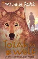 Torak en Wolf (Avonturen uit een magisch verleden, #1)