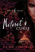 Neferet's Curse (House of Night Novellas, #3)