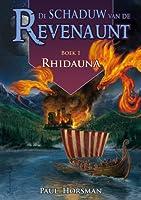 Rhidauna (Schaduw van de Revenaunt, #1)