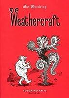 weathercraft by jim woodring