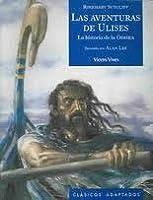 Las Aventuras De Ulises: La Historia De La Odisea De Homero