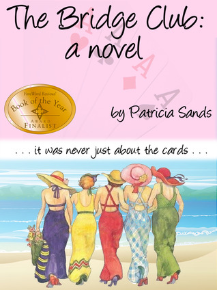 The Bridge Club, A Novel by Patricia Sands