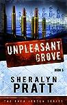 Unpleasant Grove (Rhea Jensen, #5)