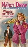 Wings of Fear (Nancy Drew: Files, #13)