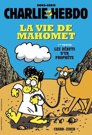 La Vie De Mahomet Les Debuts D Un Prophete By Charb