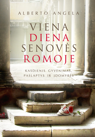 Ebook A Day In The Life Of Ancient Rome By Alberto Angela