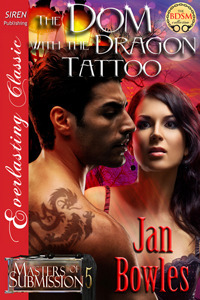 The Dom with the Dragon Tattoo (Masters of Submission #5)