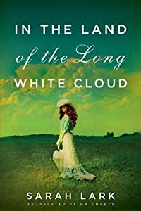 In the Land of the Long White Cloud (In the Land of the Long White Cloud Saga #1)