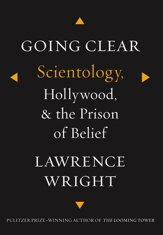 Going Clear - Scientology, Hollywood, and the Prison of Belief