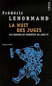 La Nuit des juges (Les Nouvelles Enquêtes du juge Ti, #2)