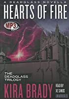 Hearts of Fire (Deadglass, #0.5)