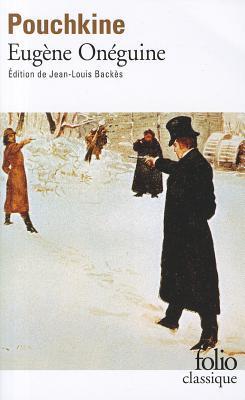 Eugène Onéguine by Alexander Pushkin