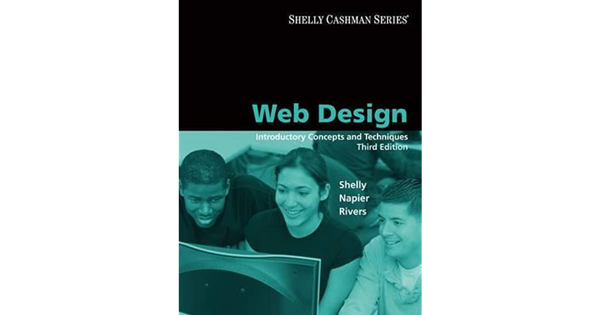 Web Design Introductory Concepts And Techniques By Gary B Shelly
