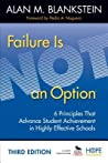 Failure Is Not an Option: 6 Principles That Advance Student Achievement in Highly Effective Schools