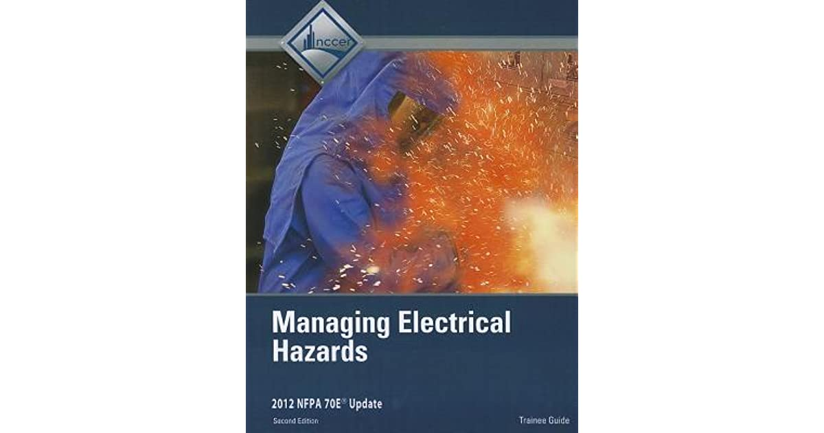 Managing Electrical Hazards Trainee Guide by NCCER