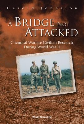 johnston h a bridge not attacked chemical warfare civilian r