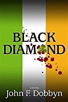 Black Diamond: A Novel