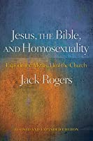 Jesus, the Bible, and Homosexuality: Explode the Myths, Heal the Church