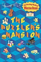 The Puzzler's Mansion (The Puzzling World of Winston Breen #3)