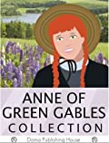 Anne of Green Gables Collection: 11 Books