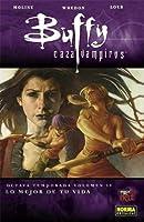 Buffy cazavampiros 4: Lo mejor de tu vida (Buffy, la octava temporada, Colección Made in Hell #90)