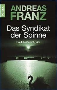Das Syndikat der Spinne (Julia Durant, #5)