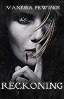 Reckoning (The Stone Masters Vampire, #2)