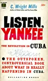 Listen, Yankee:  The Revolution in Cuba