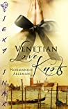 Venetian Love Knots by Normandie Alleman